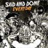 Said And Done – Everyday CD