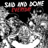 Said And Done – Everyday LP