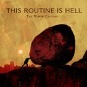This Routine Is Hell – The Verve Crusade LP