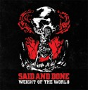 Said And Done – Weight Of The World EP
